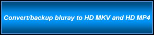 convert and backup bluray