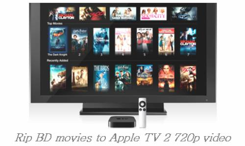 convert bd movies to apple tv 2 720p video