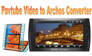video to archos 7 converter