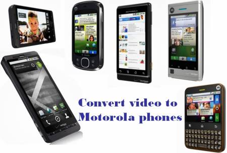 video to motorola phones converter
