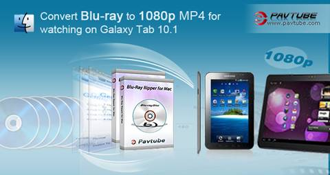 blu-ray to galaxy tab 10.1