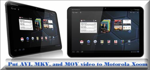motorola xoom video converter for mac