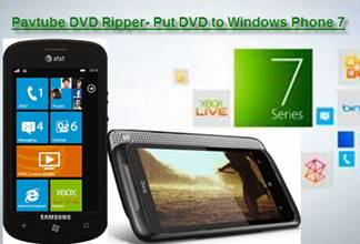 dvd to windows phone 7 converter