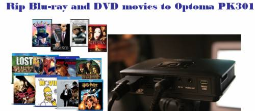 blu-ray DVD to Optoma PK301 PK201