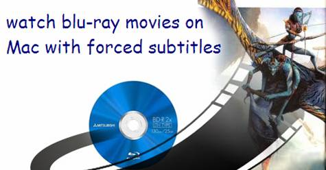 blu-ray to mac with forced subtitles