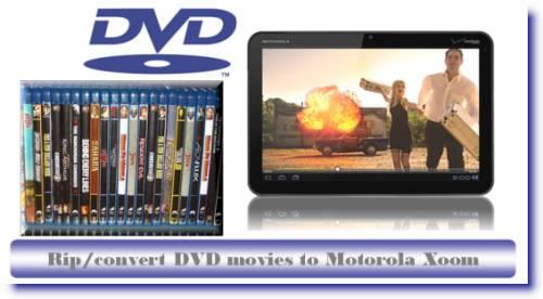 dvd to xoom converter