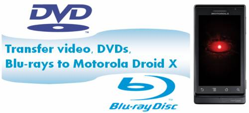 dvd to motorola droid x