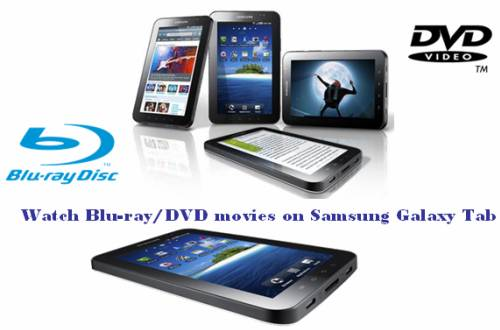 watch-blu-ray-dvd-movies-on-samsung-galaxy-tab_clip_image002.jpg