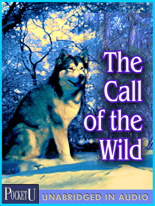Teen Book Review: The Call of the Wild. Title: The Call of the Wild