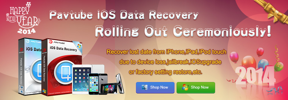 2013 Pavtube iOS Data Recovery Specials
